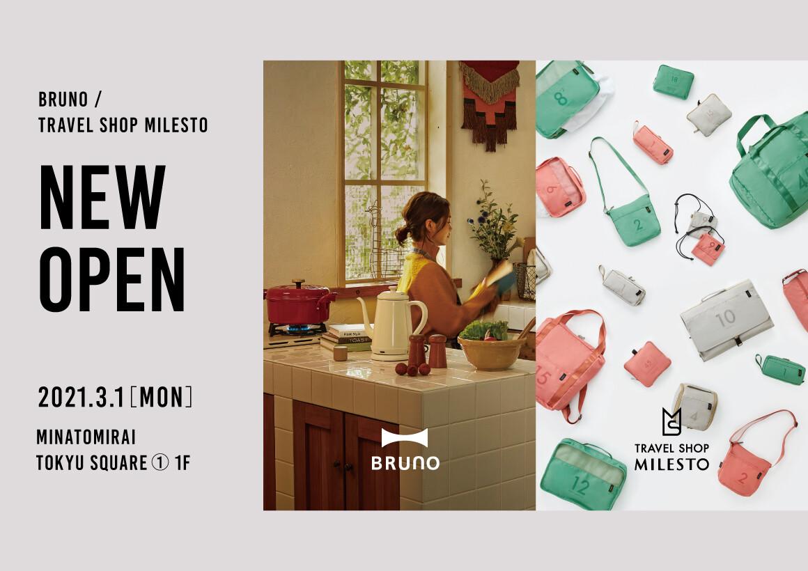 BRUNO/TRAVEL SHOP MILESTO オープン