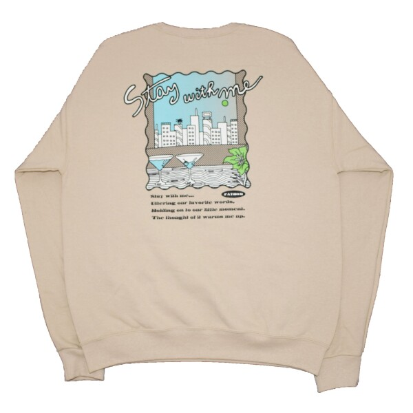 New Arrival!! - Stay with me Crew sweat -